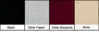 Fabric Wrapped Panel Color Options; Black, Silver Papier, Deep Burgundy, Bone